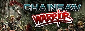 Chainsaw Warrior - out now!