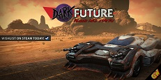 Dark Future: Add to your Steam Wish List!